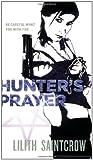 Hunter's Prayer (Jill Kismet, Hunter, Book 2)
