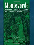 img - for Monteverde: Ecology and Conservation of a Tropical Cloud Forest book / textbook / text book