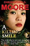 A Killing Smile (Land of Smiles Trilogy Book 1)