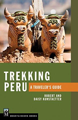 Trekking Peru  A Traveler's Guide
