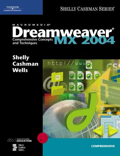Macromedia Dreamweaver MX 2004: Comprehensive Concepts (Shelly Cashman Series)
