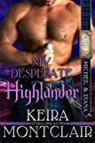 My Desperate Highlander: Micheil and Diana (Clan Grant) (Volume 6)