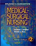Medical-Surgical Nursing, Smeltzer, Suzanne C. and Bare, Brenda G., 0781721911