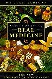 Rediscovering Real Medicine, Jean Elmigar, 1862041997