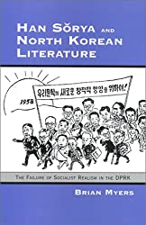 Han Sorya and North Korean Literature: The Failure of Socialist Realism in the Dprk (Ceas) (Cornell East Asia Series)