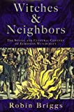 Witches and Neighbors, Robin Briggs, 0670835897
