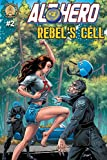 Book cover from Alt-Hero #2: Rebels Cell (Alt★hero) by Vox Day