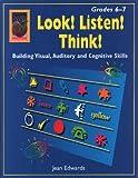 Look! Listen! Think! Grades 6-7