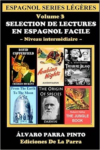 Descarga de libros de Kindle Selection de lectures en espagnol facile Volume 3 (Espagnol series légères) 1511772379 FB2