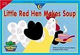 Little Red Hen Makes Soup, Rozanne Lanczak Williams, 1574719696