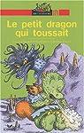 Le petit dragon qui toussait par Laure Clément