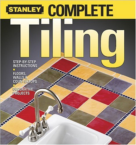 Download Stanley Complete Tiling pdf epub