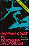 Surfing Guide to Southern California, David Stern and Bill Cleary, 091144906X