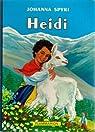 Heidi, la merveilleuse histoire d'une fille de la montagne par Spyri