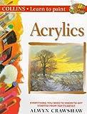 Learn To Paint Acrylics, Alwyn Crawshaw, 0004133366