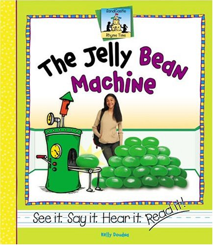 The Jelly Bean Machine (Sandcastle: Rhyme Time) ()
