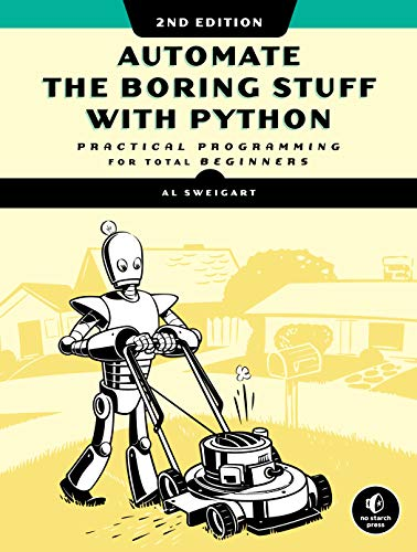 Book cover of Automate the Boring Stuff with Python: Practical Programming for Total Beginners by Al Sweigart