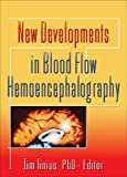 New Developments in Blood Flow Hemoencephalography, Tim Tinius Pa, 0789027496