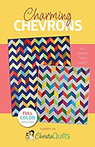 Christa Quilts Charming Chevrons Quilt Pattern 4 Sizes