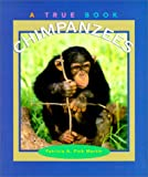 img - for Chimpanzees (True Books) book / textbook / text book