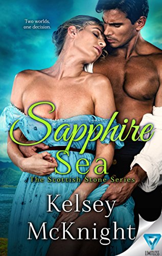 Sapphire Sea (The Scottish Stone Series Book 4) by [McKnight, Kelsey]