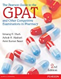 The Pearson Guide to Gpat and Other Entrance Examinations in Pharmacy