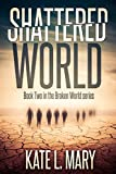 Shattered World (Broken World Book 2)