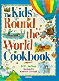 img - for Kids' Round-the-world Cookbook book / textbook / text book