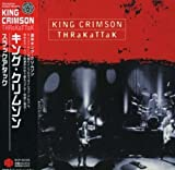 Thrakattak by King Crimson (2008-03-26)