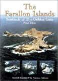 The Farallon Islands: Sentinels of the Golden Gate.