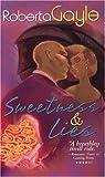 Sweetness and Lies, Roberta Gayle, 1583146016