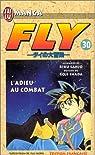 Fly, tome 30 : L'adieu au combat par Sanjô