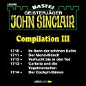 John Sinclair Compilation III: Band 1710 - 1714 Hörbuch von Jason Dark Gesprochen von: Carsten Wilhelm