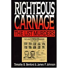 Righteous Carnage, The List Family Murders