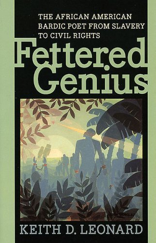 Search : Fettered Genius: The African American Bardic Poet from Slavery to Civil Rights