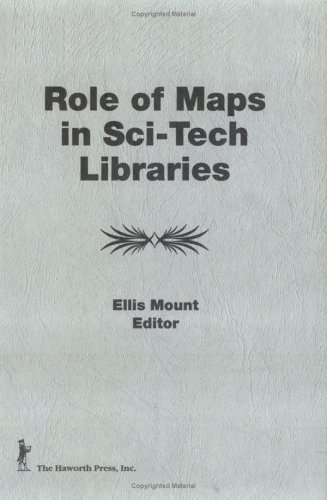 Role of Maps in Sci-Tech Libraries