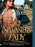 The Spymaster's Lady (The Spymaster Series Book 1)