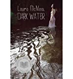 Dark Water by Laura McNeal front cover