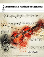 CUADERNO DE PENTAGRAMAS: Cuaderno De Musica