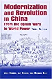 Modernization and Revolution in China 3rd Edition