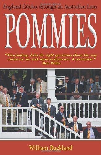 Download Pommies: England Cricket Through an Australian Lens by William Buckland (2008-04-14) pdf epub