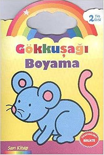 Gokkusagi Boyama Sari Kitap 2 Yas Ustu Kolektif 9786051007779