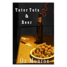 Tater Tots & Beer (The Grandiose Introvert Book 1)