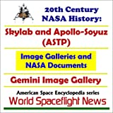 img - for 20th Century NASA History: Skylab and Apollo-Soyuz (ASTP) Image Galleries and NASA Documents plus Gemini Image Gallery book / textbook / text book