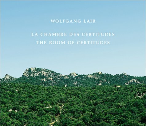 Download Wolfgang Laib: The Room Of Certitudes ebook