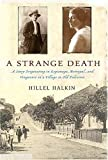 A Strange Death: A Story Originating in Espionage, Betrayal, and Vengeance in a Village in Old Palestine