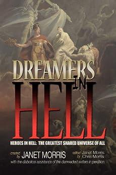 Dreamers in Hell (Heroes in Hell Book 14) by [Asire, Nancy, Hughes, Yelle, Harvey, Sara M., Legion, Shebat, Manning, John, Ventrella, Michael A., Snider, Bill, Barzcak, Tom, Richard Groller]