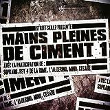 Mains Pleines De Ciment /Vol.1