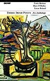 Three Irish Poets: An Anthology