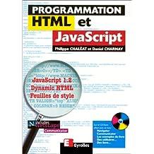 PROGRAMMATION HTML ET JAVASCRIPT  +CD-ROM